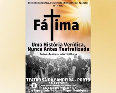 «Fátima» | Teatro Sá da Bandeira | Entradas Duplas