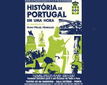 «História de Portugal Em Uma Hora» | Teatro Sá da Bandeira