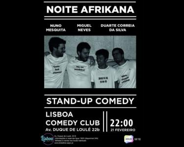 «Noite Afrikana» Stand-Up Comedy | 21 de Fev. | Lisboa Comedy Club