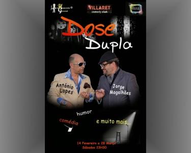 «Dose Dupla» no Teatro Villaret | Espectáculo de Comédia a Não Perder!