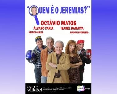 «Quem é o Jeremias?» | Comédia no Teatro Villaret