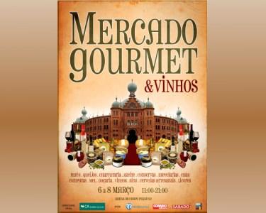 «Mercado Gourmet & Vinhos» no Campo Pequeno | 6 a 8 de Março