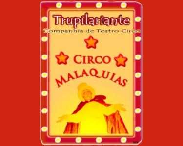 «O Circo Malaquias» | Bilhete Duplo p/ Teatro Infantil | Teatro Turim