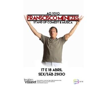 «Francisco Menezes: Ao Vivo» | Teatro Villaret