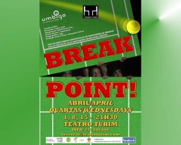 «Break Point» | Espectáculo de Comédia | Teatro Turim