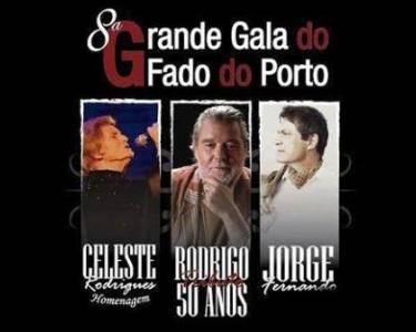 «8ª Grande Gala do Fado do Porto»   Teatro Sá da Bandeira