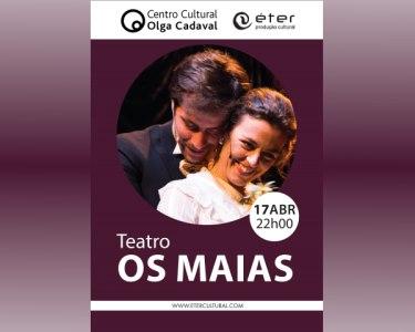 «Os Maias» de Eça de Queirós | Centro Cultural Olga Cadaval