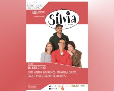 «Sílvia» com Elenco de Qualidade | 16 de Abril | Leiria