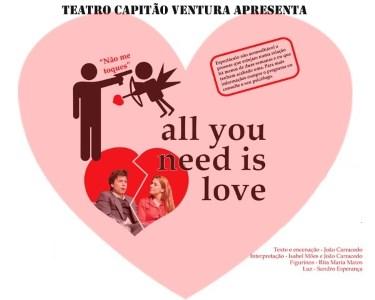 «All You Need Is Love»   Comédia Quase Romântica - Teatro do Bairro