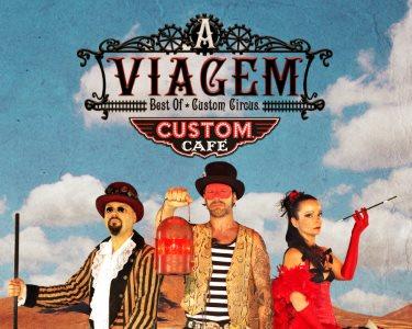 «A Viagem» do Custom Circus   Bilhete Duplo - Oeiras