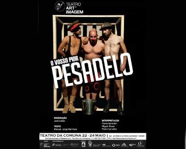 Bilhete Duplo para «O Vosso Pior Pesadelo» | Teatro da Comuna