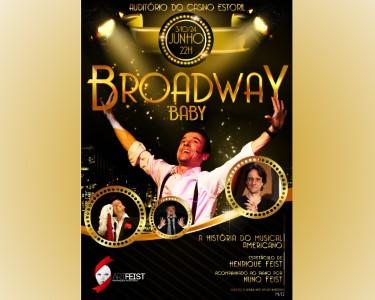 «Broadway Baby» | A História do Musical Americano | Casino Estoril