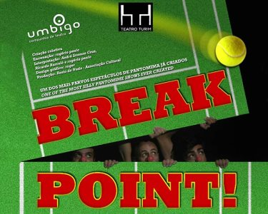 «Break Point» - Espectáculo para Toda a Família | Teatro Turim