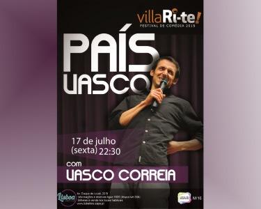 «País Vasco» com Vasco Correia   17 Julho   VillaRi-te   Lisboa Comedy Club