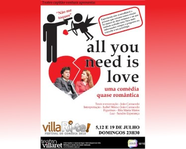 «All You Need Is Love» | 5, 12 ou 19 de Julho | VillaRi-te | Villaret