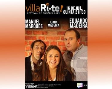 Manuel Marques, Joana e Eduardo Madeira | 16 Julho | VillaRi-te | Villaret