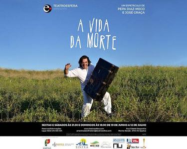 «A Vida da Morte» no Teatroesfera   Queluz