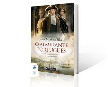 """Livro """"O Almirante Português"""" de Jorge Moreira Silva"""