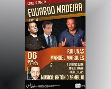«Eduardo Madeira Convida» Manuel Marques & Rui Unas | 06 Agosto
