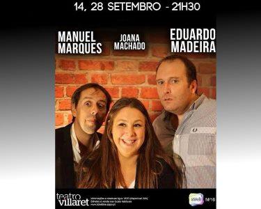 Stand-up c/ Eduardo Madeira, Manuel Marques e Joana Machado   Villaret