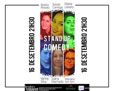 «Só Mulheres» Stand-up Comedy | 16 de Setembro | Teatro Villaret