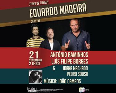 «Eduardo Madeira Convida...» Raminhos e Luis Filipe Borges | 21 de Setembro | Villaret