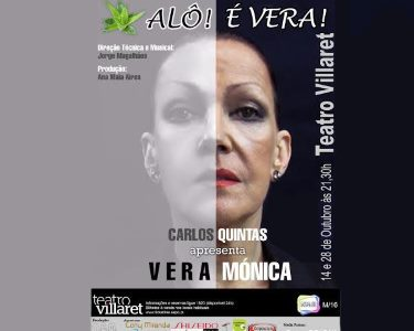 «Alô! É Vera!» com Vera Mónica   14 e 28 de Outubro   Teatro Villaret