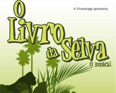 «O Livro da Selva» - Musical Familiar | Teatro Sá da Bandeira | Porto