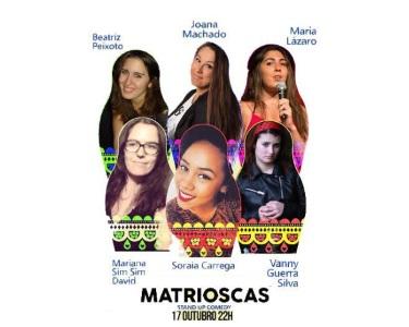 «Matrioscas» - Stand-Up Comedy | 17 de Outubro | Lisbon Comedy Club