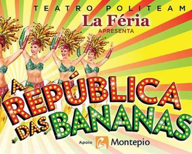 «A República das Bananas» de Filipe Lá Féria | Revista no Politeama