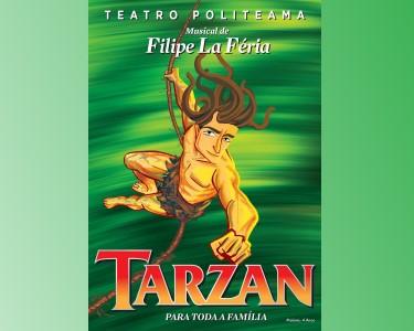 «Tarzan» de Filipe Lá Féria - Musical Infantil no Teatro Politeama