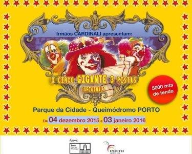 Irmãos Cardinali Apresentam: Circo Gigante das 3 Pistas! Porto