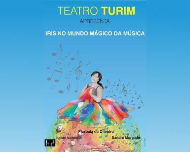 «Íris no Mundo Mágico da Música» | Bilhete Duplo | Teatro Turim