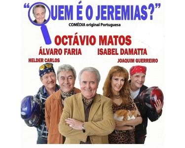 «Quem é o Jeremias?» com Octávio Matos   Teatro Villaret