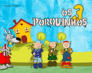 «Os 3 Porquinhos» - O Musical Infantil | Teatro Sá da Bandeira