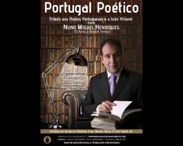 «Portugal Poético» | 21 Março -Dia Mundial da Poesia | Teatro Villaret
