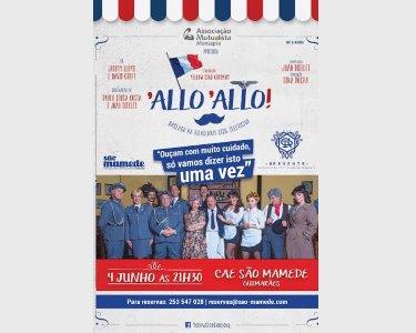 «Allo Allo» - A Comédia Clássica agora em Guimarãres! 04 de Junho