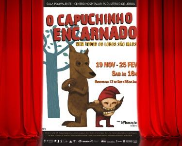 Espectáculo | «O Capuchinho Encarnado, Nem Todos os Lobos São Maus» | Entrada Dupla