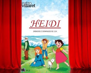 Suba à Montanha com a «Heidi» no Teatro Villaret | Entrada Individual