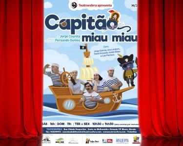2 Entradas no Musical «Capitão Miau Miau» | Teatroesfera - Queluz