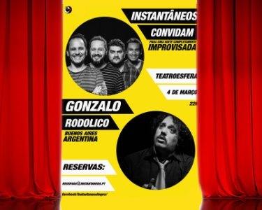 Entrada Dupla no Improviso de Gonzalo Rodolico com os Instantâneos | Teatroesfera - Queluz | 4 Março