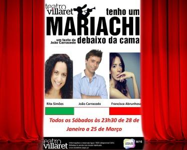 Teatro Villaret apresenta a Comédia: «Tenho um Mariachi Debaixo da Cama» | Picoas