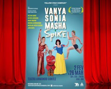 Ida ao Teatro Armando Cortez p/ Assistir a «Vanya e Sonia e Masha e Spike» | Pontinha